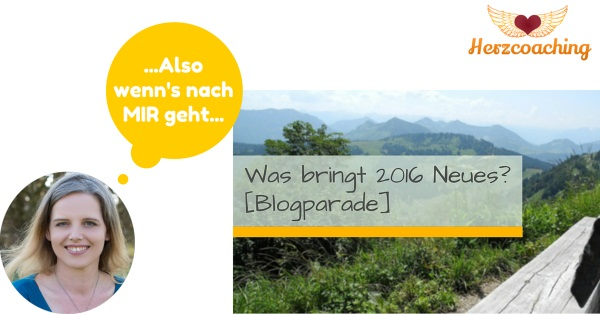 Blogparade was bringt 2016?
