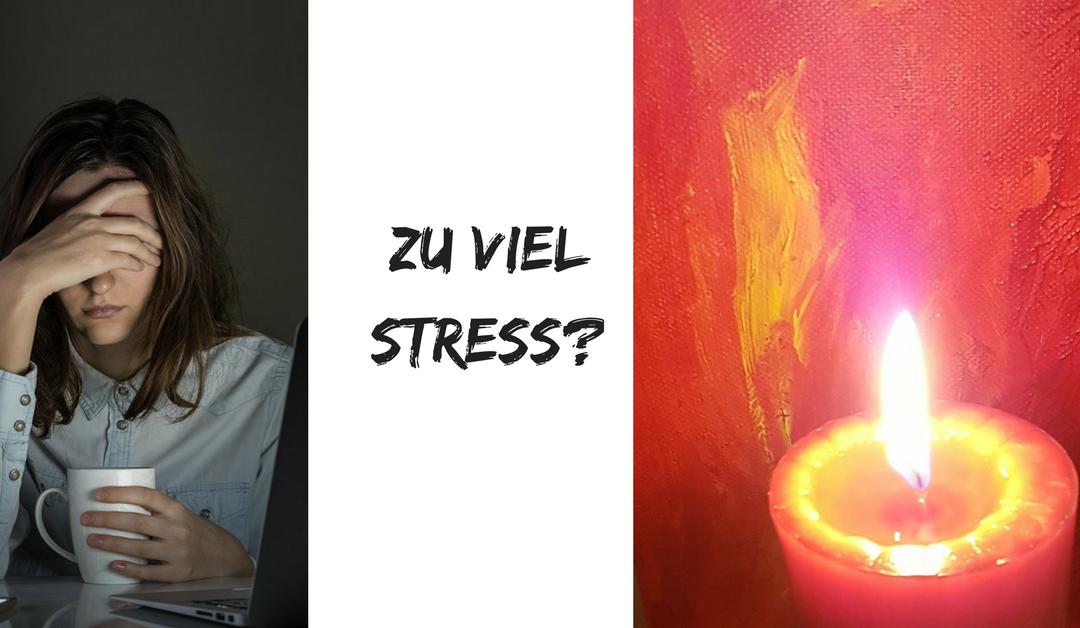 Wenn der Stress zu viel wird…